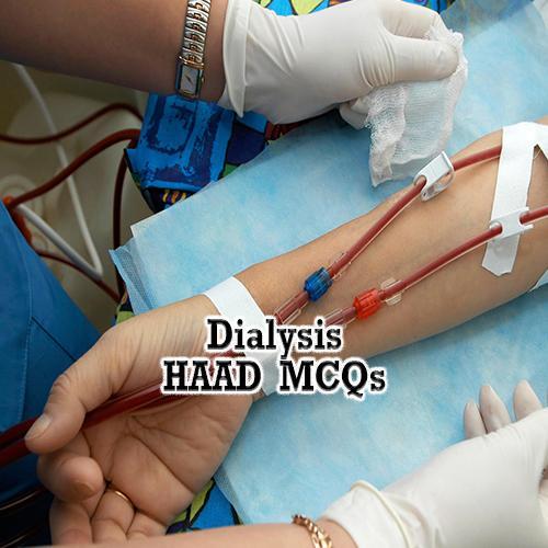 HAAD Dialysis MCQs